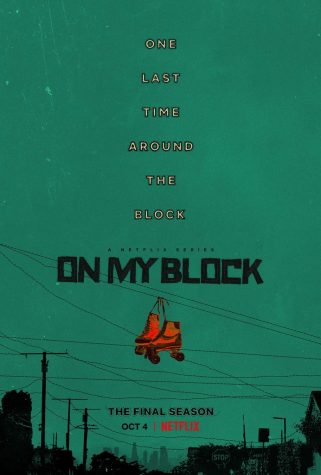 The On My Block poster advertises the fourth and final season of the popular Netflix series.